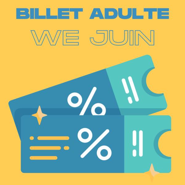 Visuel billet adulte Week-End juin