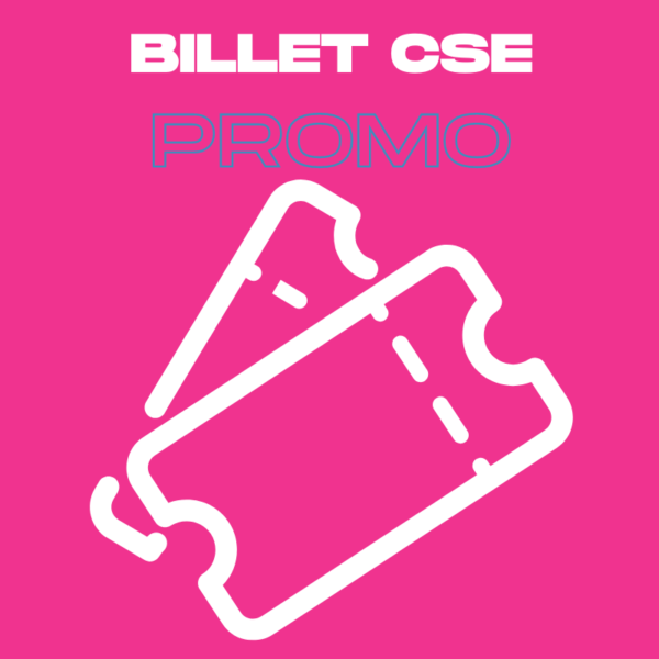 Visuel Billet CSE promo
